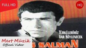 İlyas Salman - Türkülerimiz Var Söylenecek