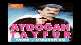 Aydoğan Tayfur - Tövbe