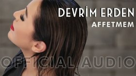 Devrim Erden - Affetmem (Official Audio)