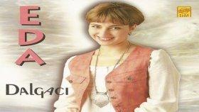 Eda Özülkü - Seninle Olmak Var Ya (Dayanamam Sana) Official