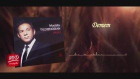 Mustafa Yıldızdoğan - Demem