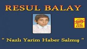 Resul Balay - Oy Eleşkirt