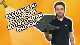 Reeder W14i Slim Book Kutusundan Çıkıyor - 1099 Tl'ye Dizüstü Bilgisayar  - Shiftdeletenet