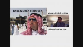 Metin Demirtaş. Kabe Ezanı. Azan Makkah Video. Adhan Makkah Mp3 Download. Kabe Müezzini Taklidi.