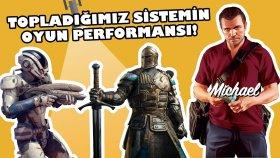 Topladığımız Sistemin Oyun Performansı!  - Shiftdeletenet