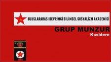Grup Munzur  - Kızıldere