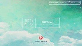 Tufan Altaş - En Çok Dinlenen Parçalar