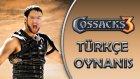 ŞANLI TÜRK ORDUSUNUN ZAFERİ / Cossacks 3 : Türkçe Oynanış