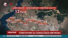 Üsküdar, Ümraniye, Çekmeköy, Sancaktepe Metro Hattı Açılıyor