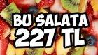 227 Liralık Meyve Salatası Yaptık - İçinde Neler Var?