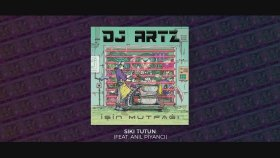 Anıl Piyancı - DJ Artz - Sıkı Tutun