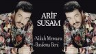 Arif Susam - Nikah Memuru / Bırakma Beni ( Mix )