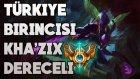 Challenger Kha'zix Rehberi | Türkiye Şampiyonluk 1.si  | Sıfırdan Birinciliğe #4