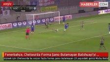 Fenerbahçe, Chelsea'da Forma Şansı Bulamayan Batshuayi'yi İstiyor