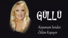 Güllü - Kopamam Senden / Ödüm Kopuyor ( Mix )