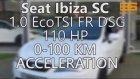 Seat Ibiza 1.0 EcoTSI 0-100 KM Acceleration