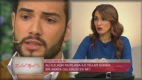 İlk Aşkı Nurlana, Ali İçin Stüdyoya Geldi mi?   Zuhal Topal'la 197. Bölüm (25 Mayıs Perşembe)