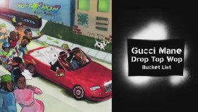 Gucci Mane - Bucket List