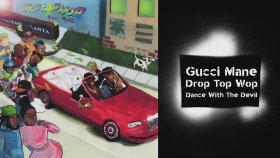 Gucci Mane - Dance With The Devil