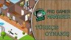 Ligi Üçüncü Bitirdik   Pro Gamer Manager   Türkçe Oynanış   Bölüm 4