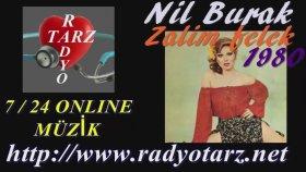 Nil Burak - Zalim Felek 1980