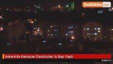 Ankara'da Ramazan Davulcuları İş Başı Yaptı