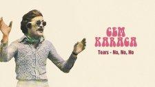 Cem Karaca - Tears - No, No, No