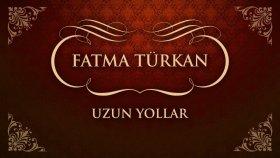 Fatma Türkan - Uzun Yollar (45'lik)