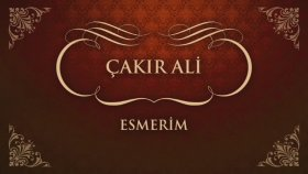 Çakır Ali - Esmerim (45'lik)