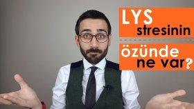 LYS Stresinin Özünde Ne Var?