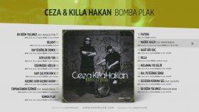 Ceza, Killa Hakan Ft. Gökmen Dündar - Mazide Kaldı - Official Audio #bombaplak #ceza #killahakan
