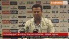 Gaziantepspor- Beşiktaş Maçının Ardından - Bülent Uygun