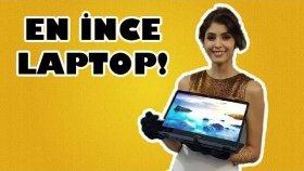 Dünyanın En İnce 2 İn 1 Bilgisayarı İle Tanışın!