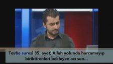 Tevbe Suresi 35 Ayet Allah Yolunda Harcamayıp Biriktirenleri Bekleyen Acı Son