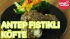 Antep Fıstıklı Köfte Tarifi | Yemek Tarifleri