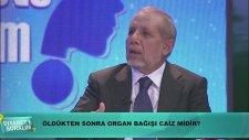 Organ Bağışı Caiz Midir?