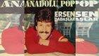 Ersen Dadaşlar - Anadolu Pop (Full Albüm)
