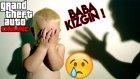 Gta Bir Ceonun Hayatı Bölüm 2   Baba Kızgın !