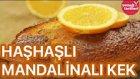 Haşhaşlı Mandalinalı Kek Tarifi | Yemek Tarifleri