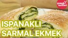 Ispanaklı Sarmal Ekmek Tarifi | Yemek Tarifleri