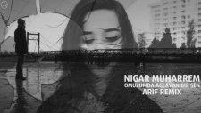 Nigar Muharrem - Omuzumda Ağlayan Bir Sen