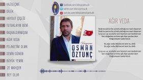 Osman Öztunç - Ağır Veda 2017