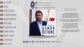 Osman Öztunç - Bey Olur 2017