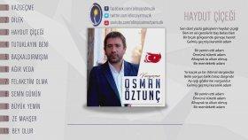 Osman Öztunç - Haydut Çiçeği 2017