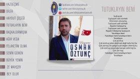 Osman Öztunç - Tutuklayın Beni