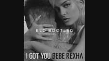 Bebe Rexha - I Got You (Bang La Decks Remix)