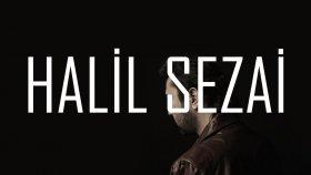 Halil Sezai - Çok Dinlenen Şarkılar