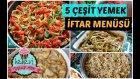 Yufkalı Köfte, Sodalı Börek, Zeytinyağlı ile 5 Çeşit İftar Menüsü | Ayşenur Altan Yemek Tarifleri