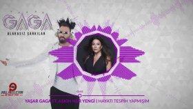 Yaşar Gaga - Ft. Aşkın Nur Yengi - Hayatı Tespih Yapmışım