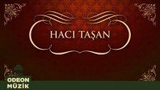 Hacı Taşan - Köhne Hamamı (45'lik)